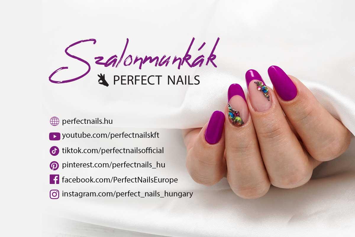 Legyél Tagja egy összetartó Perfect Közösségnek! - Perfect Nails Szalonmunkák
