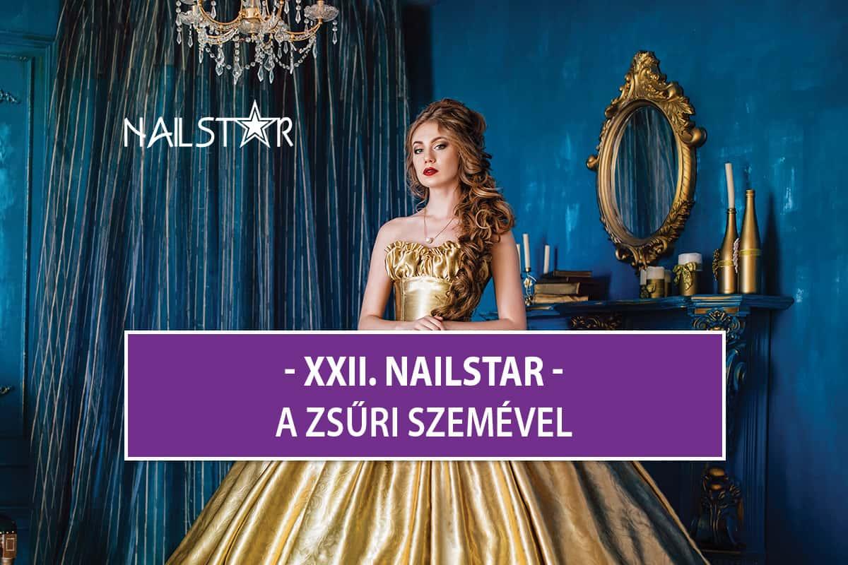 XII. NailStar körömdísztő verseny - A Zsűri szemével