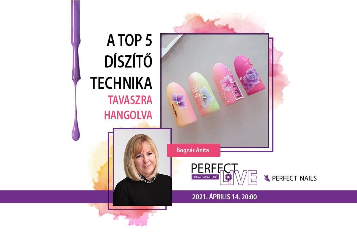 A TOP 5 díszítő technika, tavaszra hangolva! - Perfect Live - Bognár Anita