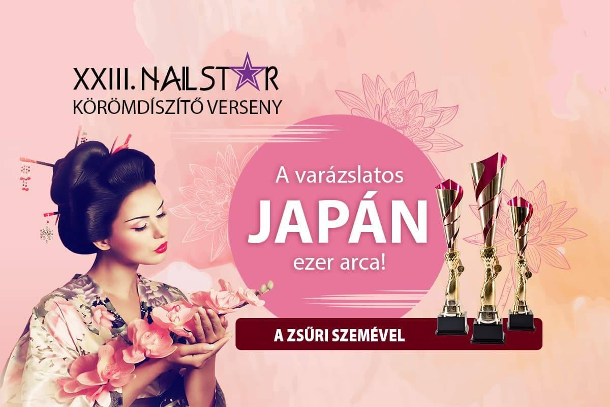 XXIII. NailStar - A varázslatos Japán ezer arca a Zsűri szemével
