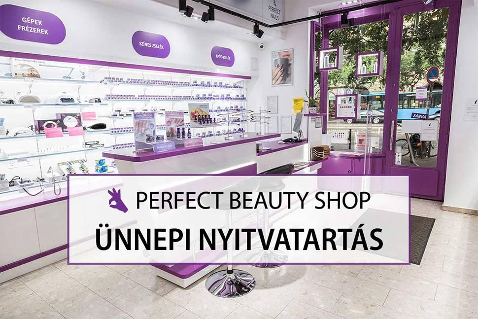 Perfect Beauty Shop Műköröm alapanyag nagykereskedés ünnepi nyitvatartás