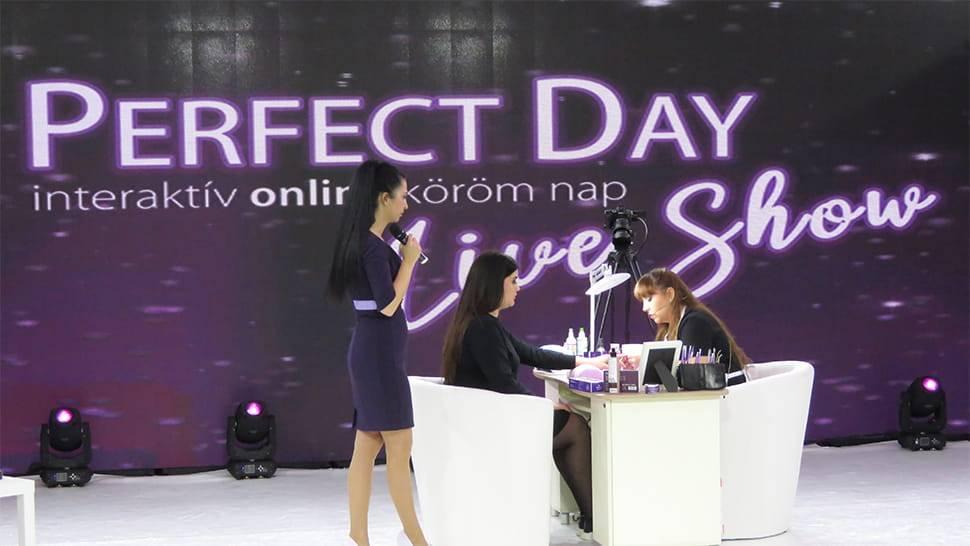 Perfect Day Live Show - Interaktír Köröm Bemutató