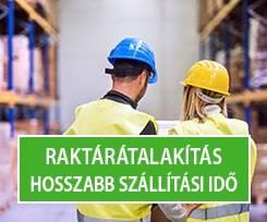 RAKTÁRÁTALAKÍTÁS - MEGHOSSZABBODOTT SZÁLLÍTÁSI IDŐ!