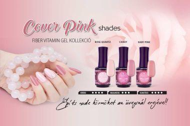 Cover Pink Shades - Fiber Gel Vitamin Pink Kollekció