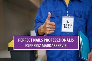 Perfect Nails Professzionális Expressz Márkaszerviz