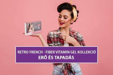 Retro French - Fiber Vitamine Gel Kollekció –  Erő és tapadás
